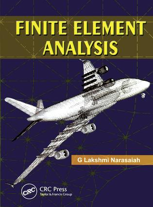 Finite Element Analysis: 1st Edition (Paperback) book cover