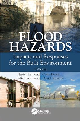 Flood Hazards: Impacts and Responses for the Built Environment, 1st Edition (Paperback) book cover