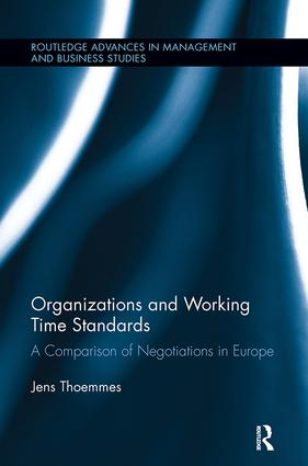 Organizations and Working Time Standards: A Comparison of Negotiations in Europe, 1st Edition (Paperback) book cover