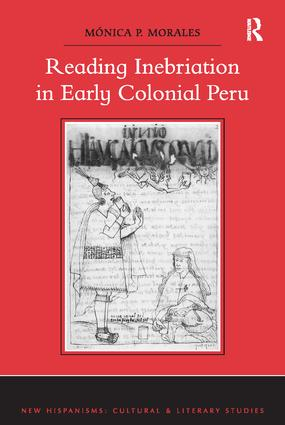 Reading Inebriation in Early Colonial Peru: 1st Edition (Paperback) book cover