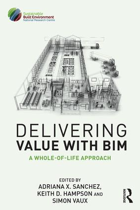 Delivering Value with BIM: A whole-of-life approach book cover