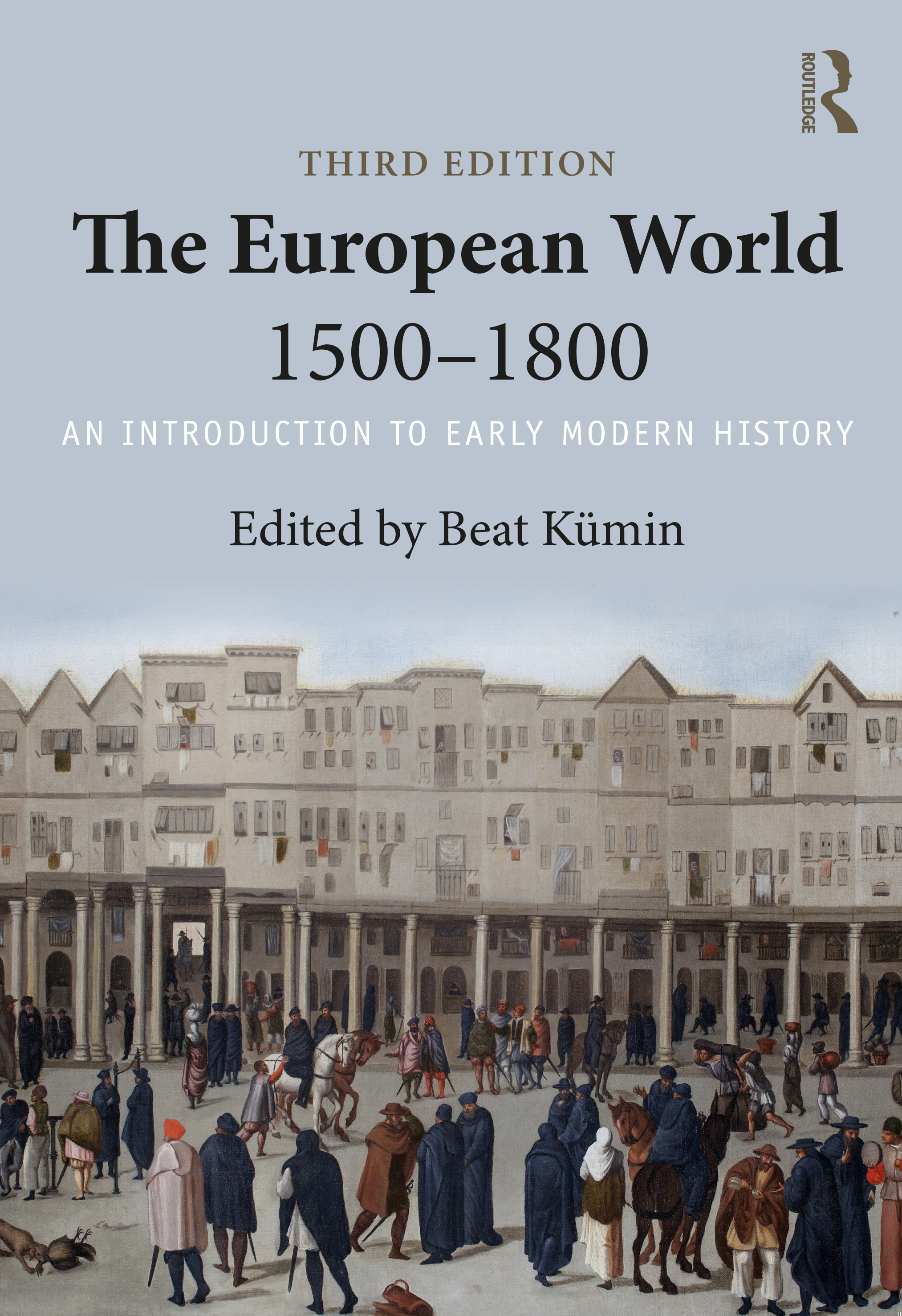 The European World 1500–1800: An Introduction to Early Modern History book cover