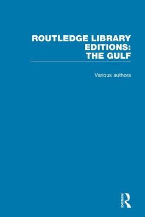 Routledge Library Editions: The Gulf book cover