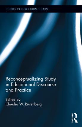Reconceptualizing Study in Educational Discourse and Practice book cover