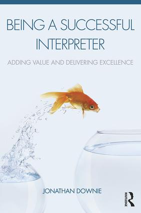 Being a Successful Interpreter: Adding Value and Delivering Excellence (Paperback) book cover