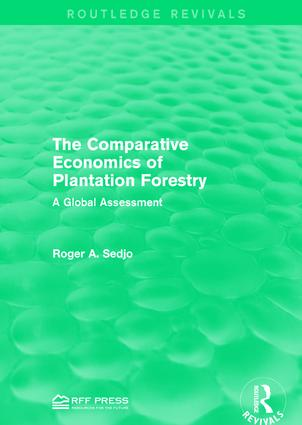 The Comparative Economics of Plantation Forestry: A Global Assessment book cover