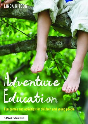 Adventure Education: Fun games and activities for children and young people book cover