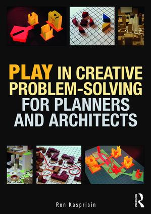 Play in Creative Problem-solving for Planners and Architects (Paperback) book cover