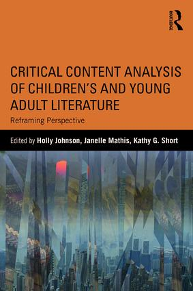Critical Content Analysis of Children's and Young Adult Literature: Reframing Perspective, 1st Edition (Paperback) book cover