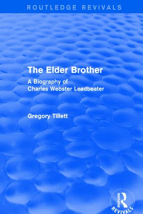 The Elder Brother: A Biography of Charles Webster Leadbeater, 1st Edition (Paperback) book cover