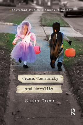 Crime, Community and Morality: 1st Edition (Paperback) book cover