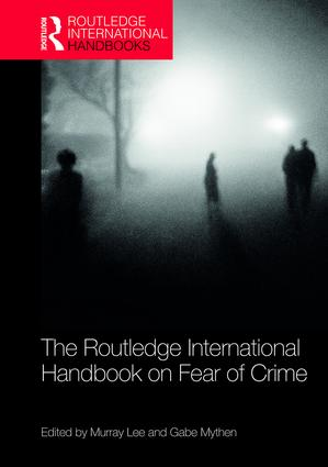The Routledge International Handbook on Fear of Crime book cover