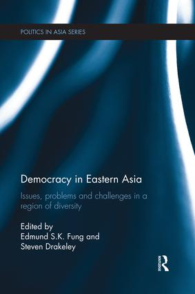 Democracy in Eastern Asia: Issues, Problems and Challenges in a Region of Diversity (e-Book) book cover