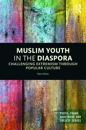 Muslim Youth in the Diaspora: Challenging Extremism through Popular Culture book cover