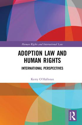 Adoption Law and Human Rights: International Perspectives book cover