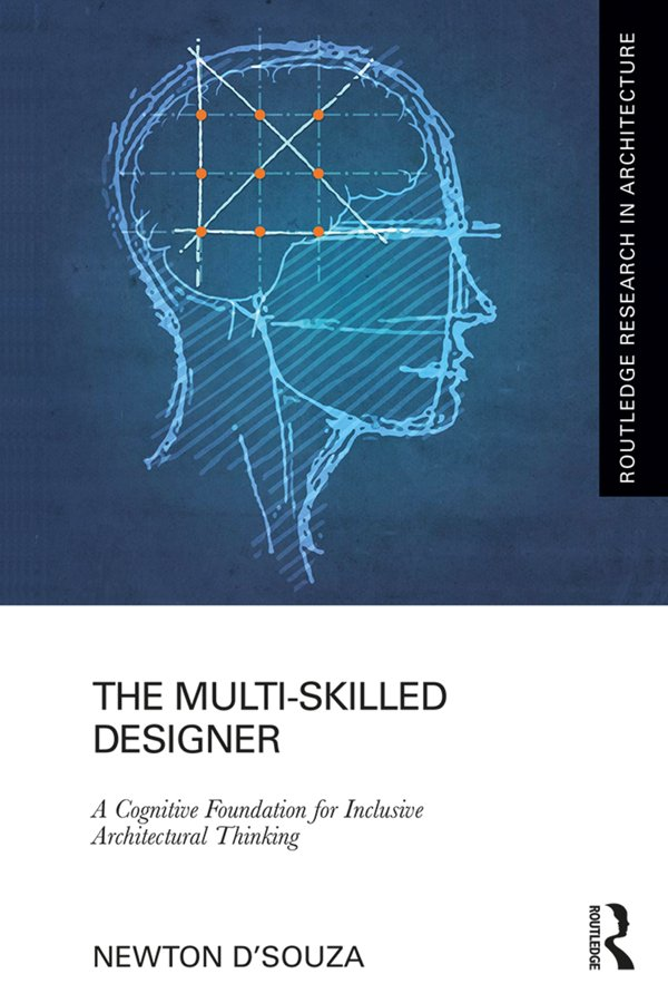 The Multi-Skilled Designer: A Cognitive Foundation for Inclusive Architectural Thinking book cover