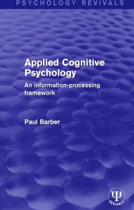 Applied Cognitive Psychology: An Information-Processing Framework book cover