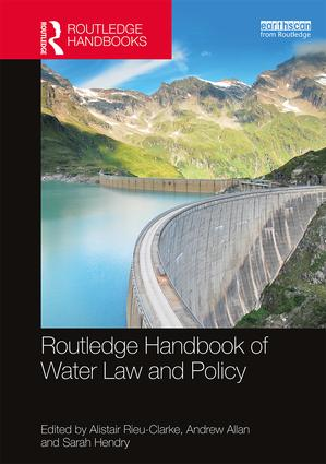 Routledge Handbook of Water Law and Policy: 1st Edition (Hardback) book cover