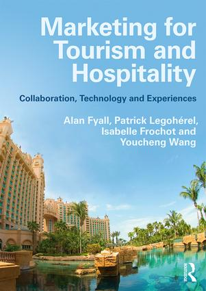 Marketing for Tourism and Hospitality: Collaboration, Technology and Experiences book cover