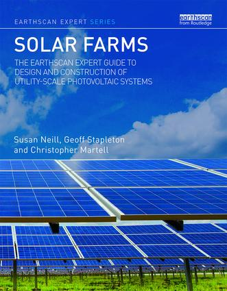 Solar Farms: The Earthscan Expert Guide to Design and Construction of Utility-scale Photovoltaic Systems book cover