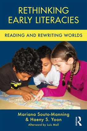 Rethinking Early Literacies: Reading and Rewriting Worlds book cover