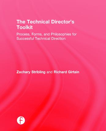 The Technical Director's Toolkit: Process, Forms, and Philosophies for Successful Technical Direction, 1st Edition (Hardback) book cover