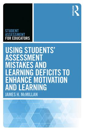 Using Students' Assessment Mistakes and Learning Deficits to Enhance Motivation and Learning book cover
