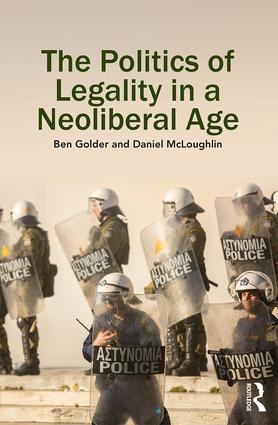 The Politics of Legality in a Neoliberal Age book cover
