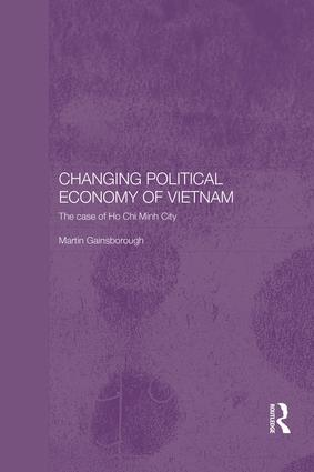 Changing Political Economy of Vietnam: The Case of Ho Chi Minh City book cover