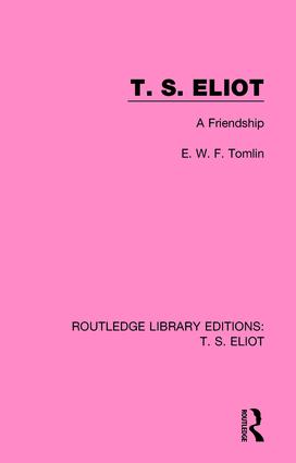 T. S. Eliot: A Friendship book cover