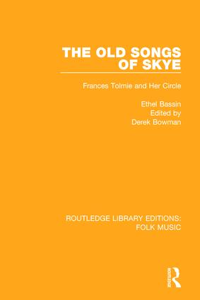 The Old Songs of Skye: Frances Tolmie and Her Circle, 1st Edition (Paperback) book cover