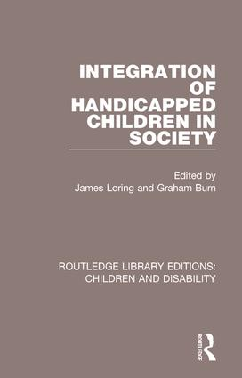 Integration of Handicapped Children in Society: 1st Edition (Paperback) book cover
