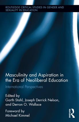 Masculinity and Aspiration in an Era of Neoliberal Education: International Perspectives (Hardback) book cover