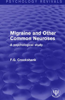 Migraine and Other Common Neuroses: A Psychological Study book cover