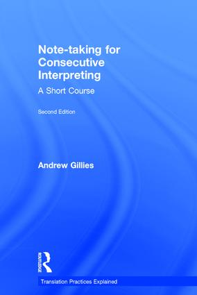 Note-taking for Consecutive Interpreting: A Short Course, 2nd Edition (Hardback) book cover
