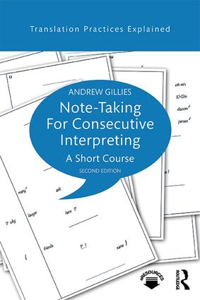 Note-taking for Consecutive Interpreting: A Short Course, 2nd Edition (Paperback) book cover