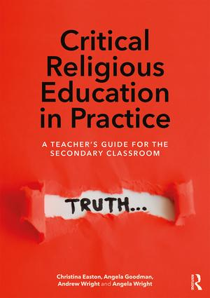 Critical Religious Education in Practice: A Teacher's Guide for the Secondary Classroom book cover