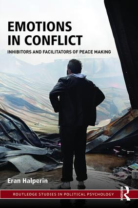 Emotions in Conflict: Inhibitors and Facilitators of Peace Making, 1st Edition (Paperback) book cover