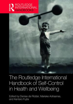 Routledge International Handbook of Self-Control in Health and Well-Being book cover