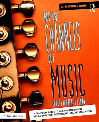 New Channels of Music Distribution: Understanding the Distribution Process, Platforms and Alternative Strategies book cover