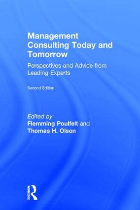 Management Consulting Today and Tomorrow: Perspectives and Advice from Leading Experts book cover