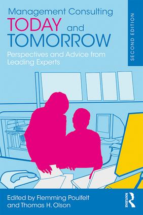Management Consulting Today and Tomorrow: Perspectives and Advice from 27 Leading World Experts book cover