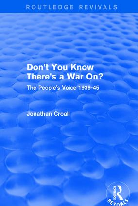 Don't You Know There's a War On?: The People's Voice 1939-45, 1st Edition (Paperback) book cover