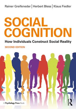 Social Cognition: How Individuals Construct Social Reality book cover