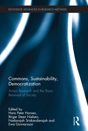 Commons, Sustainability, Democratization: Action Research and the Basic Renewal of Society book cover
