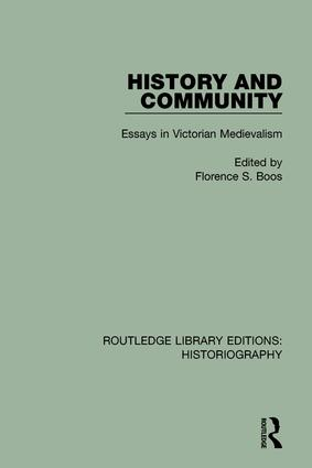 History and Community: Essays in Victorian Medievalism book cover