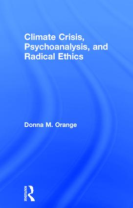 Climate Crisis, Psychoanalysis, and Radical Ethics book cover