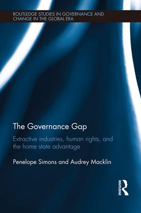 The Governance Gap: Extractive Industries, Human Rights, and the Home State Advantage book cover