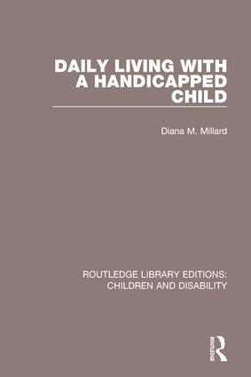 Daily Living with a Handicapped Child: 1st Edition (Paperback) book cover