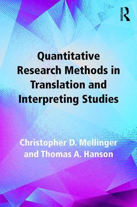 Quantitative Research Methods in Translation and Interpreting Studies  9781138124967
